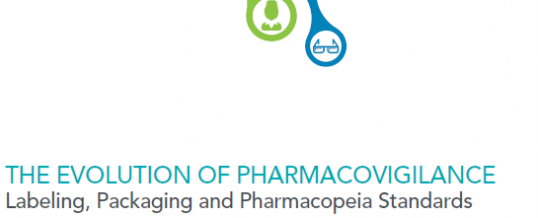 The Evolution of Pharmacovigilance: Labeling, Packaging and Pharmacopeia Standards