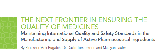 The Next Frontier in Ensuring the Quality of Medicines: Maintaining International Quality and Safety Standards in the Manufacturing and Supply of Active Pharmaceutical Ingredients